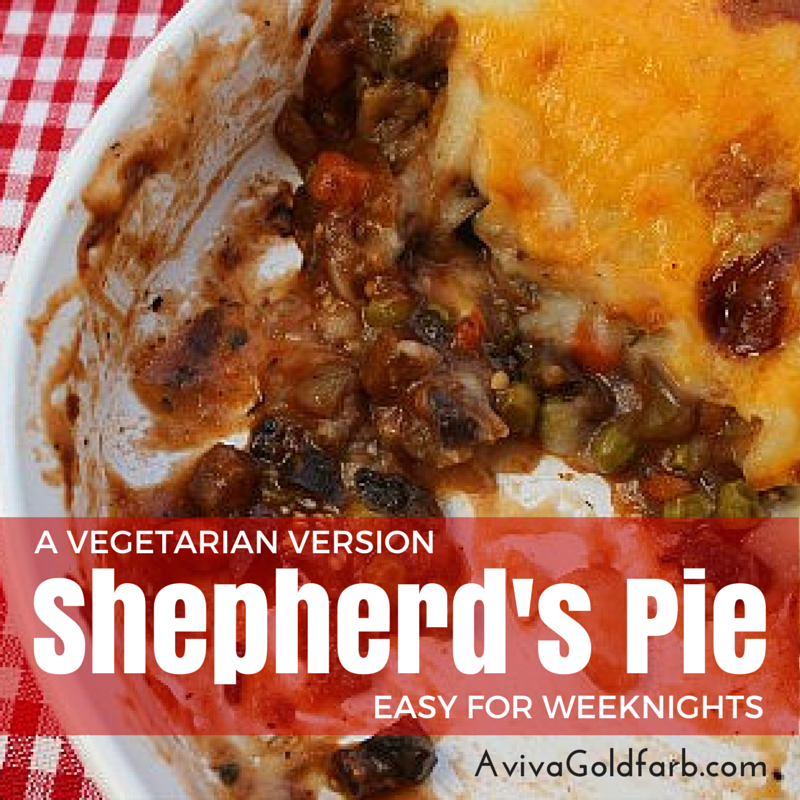 Vegetarian Shepherd's Pie - AvivaGoldfarb.com