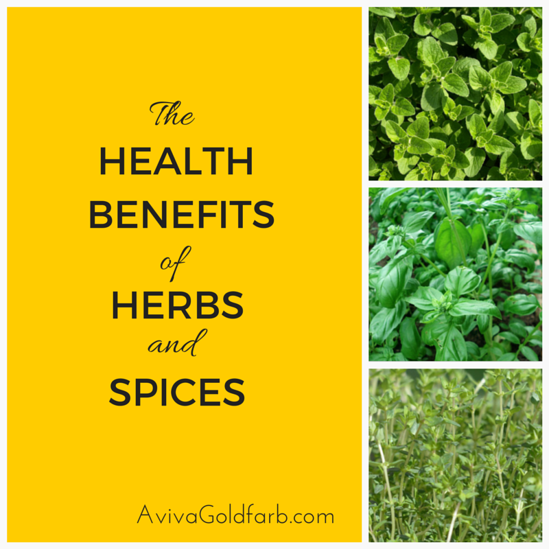 Health Benefits of Herbs and Spices - AvivaGoldfarb.com