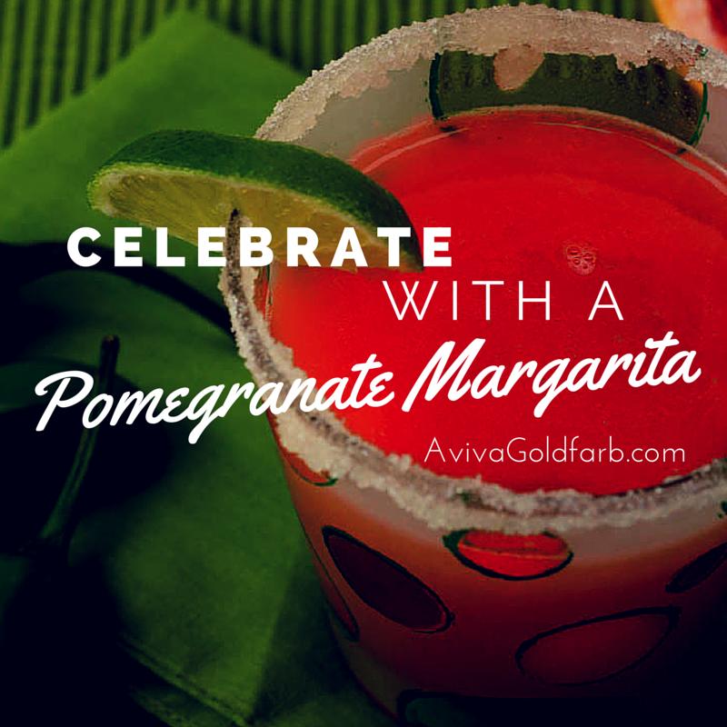 Pomegranate Margarita - AvivaGoldfarb.com
