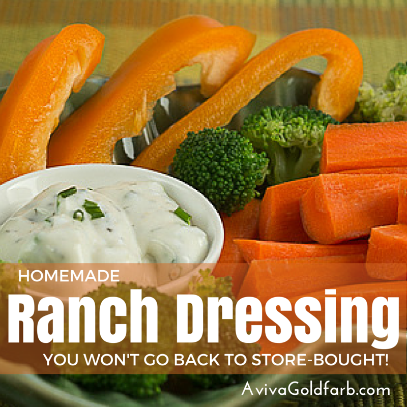 Homemade Ranch Dressing Recipe - AvivaGoldfarb.com