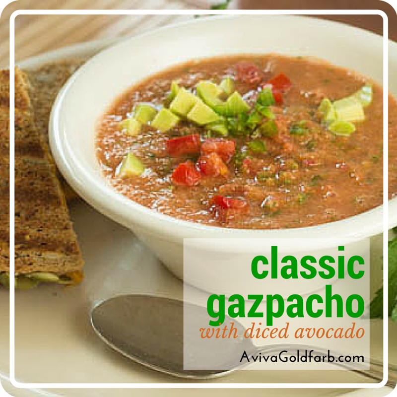 Gazpacho Recipe with Diced Avocado - AvivaGoldfarb.com