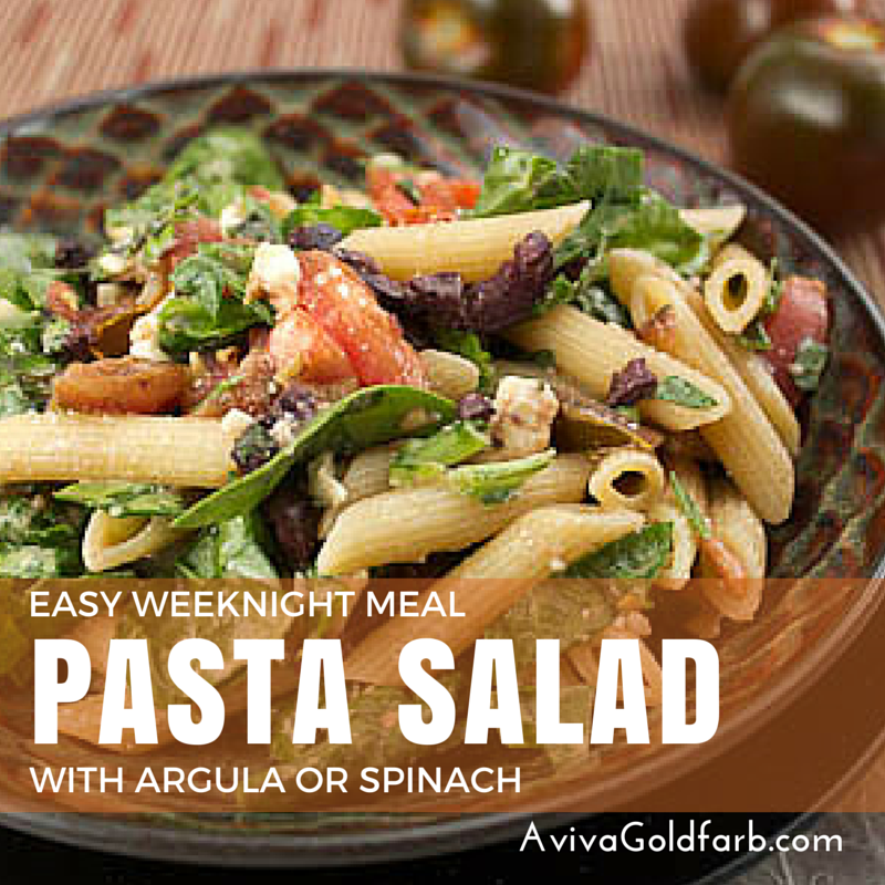 Pasta Salad with Argula or Spinach - AvivaGoldfarb.com