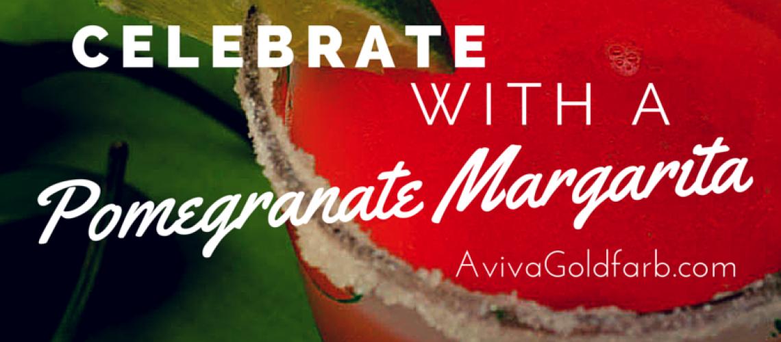 Pomegranate Margarita- AvivaGoldfarb.com